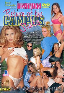 Pussyman's Return Of The Campus Sluts