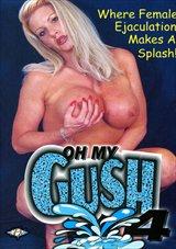 Oh My Gush 4
