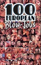 100 European Blow Jobs