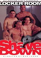 Locker Room Shave Down