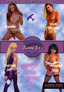 Joanna Jet's Shemale Jet-Set