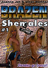 Brazen Shemales