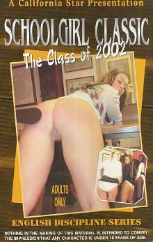 English Discipline Series: Schoolgirl Classic: The Class of 2002