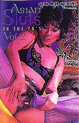 Asian Sluts In The 70's 2