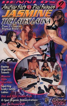 Denni O's Amateur Sluts And Real Swingers 2: Jasmine the Latex Latina