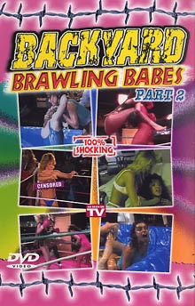 Backyard Brawling Babes 2