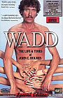 Wadd:  The Life And Times of John Holmes