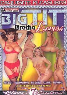 Big Tit Brotha Lovers