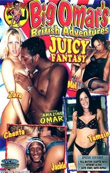Big Omar's British Adventures: Juicy Fantasy
