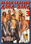 Black Leather Gang Bang 3