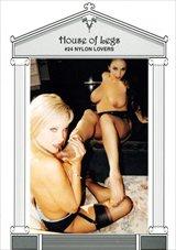 House of Legs 24: Nylon Lovers
