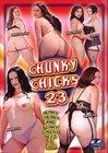 Chunky Chicks 23