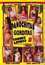 Panochitas Gorditas:  Chunky Latinas 3