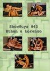 Showguys 42: Ethan And Lorenzo