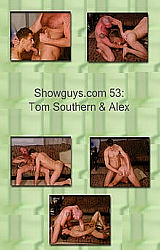 Showguys 53: Tom Southern And Alex