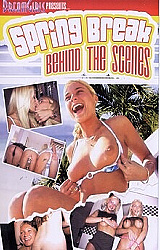 Adult Movies presents Spring Break Behind the Scenes