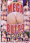 Mega Butt 9