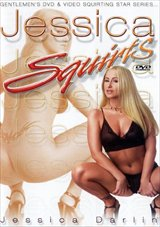 Adult Movies presents Jessica Squirts
