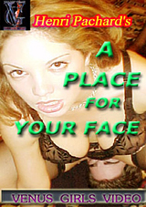 Adult Movies presents A Place For Your Face