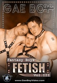 Fantasy Boyz 3: Fetish