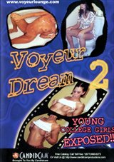 Adult Movies presents Voyeur Dreams 2