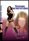 Sensual Incantations