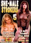 She-Male Strokers 5