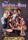 The Violation Of Missy:  A Lesbian Gang Bang