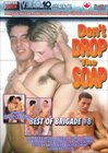 Best Of Brigade 8: Don't Drop The Soap