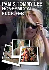 Watch Pamela Anderson And Tommy Lee's Honeymoon Fuckfest in our Video on Demand Theater