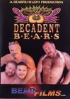 Decadent Bears
