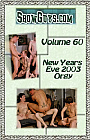 Showguys.com 60: New Year's Eve 2003 Orgy