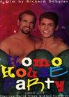 Homo House Party