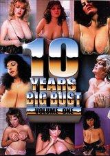 10 Years Big Bust