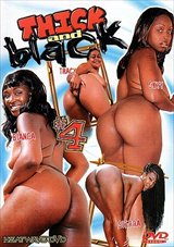 Adult Movies presents Thick And Black 4