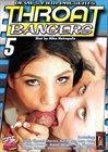 Throat Bangers 5