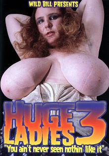Huge Ladies 3