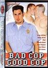 Bad Cop Good Cop