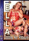 Ella Doubles Her Pleasure