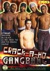 Crack-A-Ho Gangbang