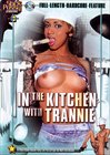 In The Kitchen With Trannie