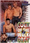 Cock Of The Walk Orgy