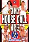 Chunky House Call Nurses 2