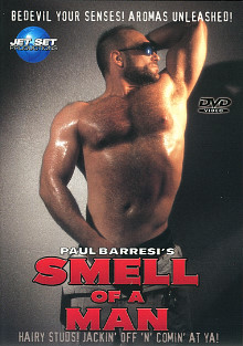 Paul Barresi's Smell Of A Man