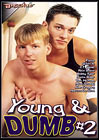 Young And Dumb 2