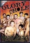 Glory Hole Gang Bang