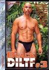 Black DILTF 3