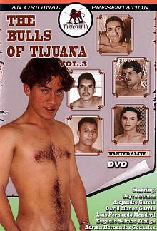The Bulls Of Tijuana 3