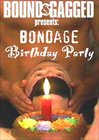 Bondage Birthday Party