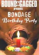 Bondage Birthday Party